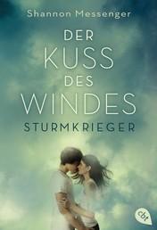 Der Kuss des Windes - Sturmkrieger - Band 1