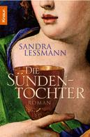 Sandra Lessmann: Die Sündentochter ★★★★