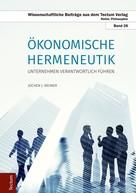 Jochen J. Weimer: Ökonomische Hermeneutik