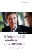 Peter May: Erfolgsmodell Familienunternehmen