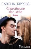 Carolin Kippels: Chaostheorie der Liebe ★★