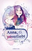 Sibylle Rieckhoff: Anna, 13, (un)verliebt ★★★★