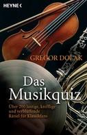 Gregor Dolak: Das Musikquiz ★★★★★