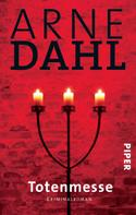 Arne Dahl: Totenmesse ★★★★