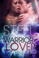 Inka Loreen Minden: Steel - Warrior Lover 7 ★★★★★