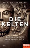 Eva-Maria Schnurr: Die Kelten ★★★★
