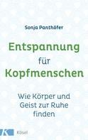 Sonja Panthöfer: Entspannung für Kopfmenschen ★