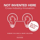 Ramon Vullings: Not Invented Here - Cross Industry Innovation ★★★★★