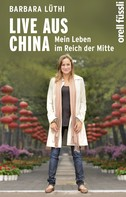 Barbara Lüthi: Live aus China ★★★★★