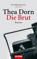 Thea Dorn: Die Brut ★★★★
