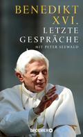 Benedikt XVI.: Letzte Gespräche ★★★★★