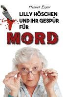 Helmut Exner: Lilly Höschen und ihr Gespür für Mord ★★★★★
