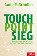 Anne M. Schüller: Touch. Point. Sieg. ★★★★★
