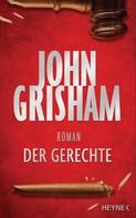 John Grisham: Der Gerechte ★★★★