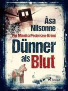 Åsa Nilsonne: Dünner als Blut ★★★