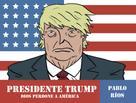 Pablo Ríos: Presidente Trump