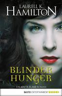 Laurell K. Hamilton: Blinder Hunger ★★★★★