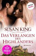 Susan King: Das Verlangen des Highlanders