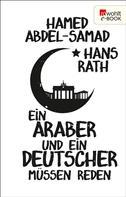 Hamed Abdel-Samad: Ein Araber und ein Deutscher müssen reden ★★★★