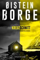 Øistein Borge: Kreuzschnitt ★★★★★