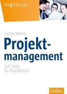 Tomas Bohinc: Projektmanagement