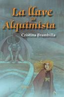 Cristina Brambilla: La llave del Alquimista