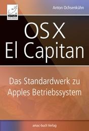 OS X El Capitan - Das Standardwerk zu Apples Betriebssystem