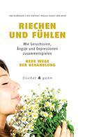 Eva Heuberger: Riechen und Fühlen