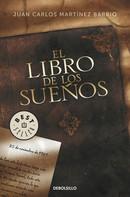 Juan Carlos Martínez Barrio: El libro de los sueños