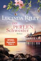 Lucinda Riley: Die Perlenschwester ★★★★★