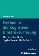 Beate Wilken: Methoden der Kognitiven Umstrukturierung