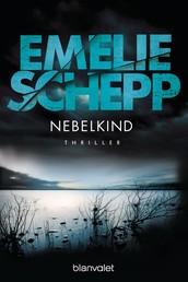 Nebelkind - Thriller