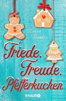 Luisa Binder: Friede, Freude, Pfefferkuchen ★★★★