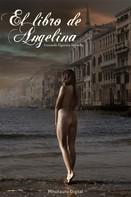 Fernando Figueroa Saavedra: El libro de Angelina