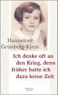 Hannelore Grünberg-Klein: Ich denke oft an den Krieg, denn früher hatte ich dazu keine Zeit