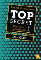 Robert Muchamore: Top Secret. Der Clan ★★★★