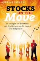 Andreas Clenow: Stocks on the Move ★★★★