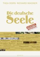Thea Dorn: Die deutsche Seele ★★★★★