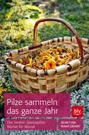 Helmut Grünert: Pilze sammeln das ganze Jahr ★★★★