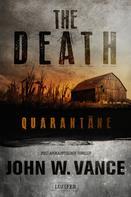 John W. Vance: The Death 1: Quarantäne ★★★★