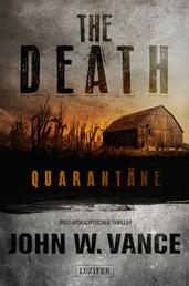 The Death 1: Quarantäne - Endzeit-Thriller