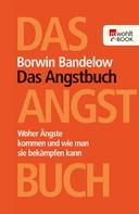 Borwin Bandelow: Das Angstbuch ★★★★
