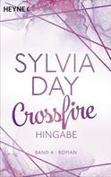 Sylvia Day: Crossfire. Hingabe ★★★★★