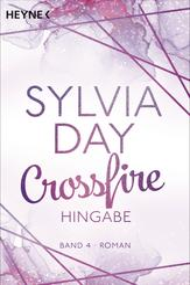 Crossfire. Hingabe - Band 4 - Roman