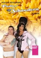 Holger Heckmann: Pasta-Schwestern