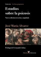 José María Álvarez: Estudios sobre la psicosis