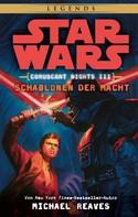Michael Reaves: Star Wars: Schablonen der Macht - Coruscant Nights 3 ★★★★★