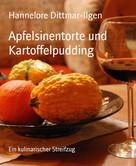 Hannelore Dittmar-Ilgen: Apfelsinentorte und Kartoffelpudding