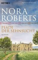 Nora Roberts: Pfade der Sehnsucht ★★★★★