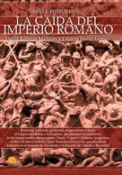 David Barrera MArtínes: Breve historia de la caída del Imperio romano